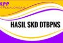Pengumuman Hasil Seleksi Kompetensi Dasar (SKD) DTBPNS